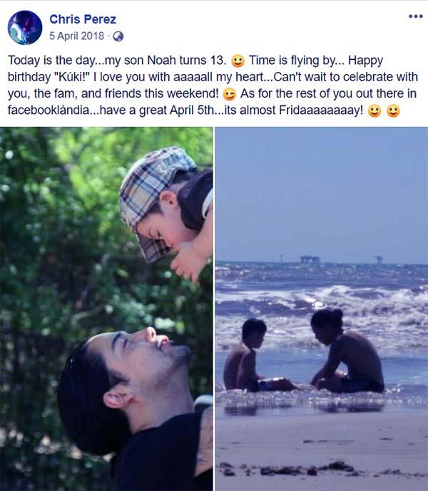 Image of Chris Perez's Facebook post on Noah's Birthday